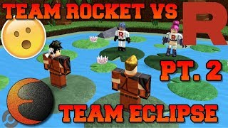 TEAM ROCKET VS TEAM ECLIPSE PT. 2 - ROBLOX Skit