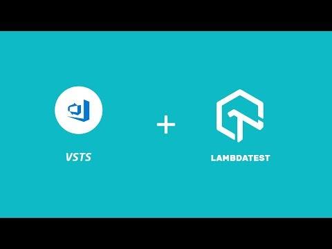 LambdaTest + VSTS Integration - One Click Bug Logging