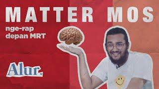 Alur | Matter Mos Bercerita Tentang Arti Nama dan Musik Hip Hop