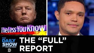 The Mueller Report Tug-of-War | The Daily Show
