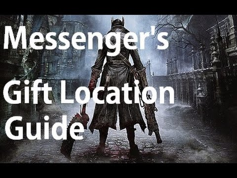 Bloodborne - Messenger's Gift Location Guide - YouTube