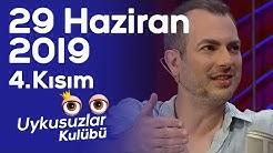 Okan Bayülgen ile Uykusuzlar Kulübü - Harun Tekin - Ayşe Tolga - 4. Kısım - 29 Haziran 2019