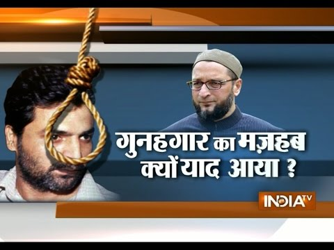 Asaduddin Owaisi: Yakub Memon Being Executed Because He is a Muslim - India TV