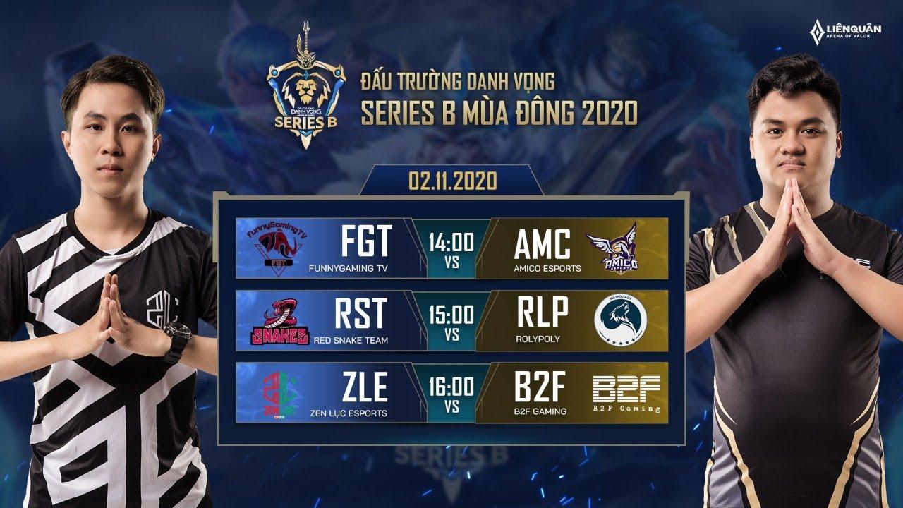 FGT vs AMC | RST vs RLP | ZLE vs B2F –  Vòng 3 [4.11.2020] – ĐTDV Series B mùa Đông 2020