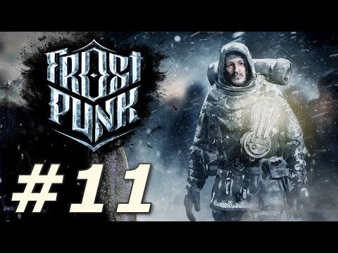 Frostpunk - Final Preparations (Part 11)