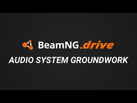 BeamNG.Drive - Audio System Groundwork