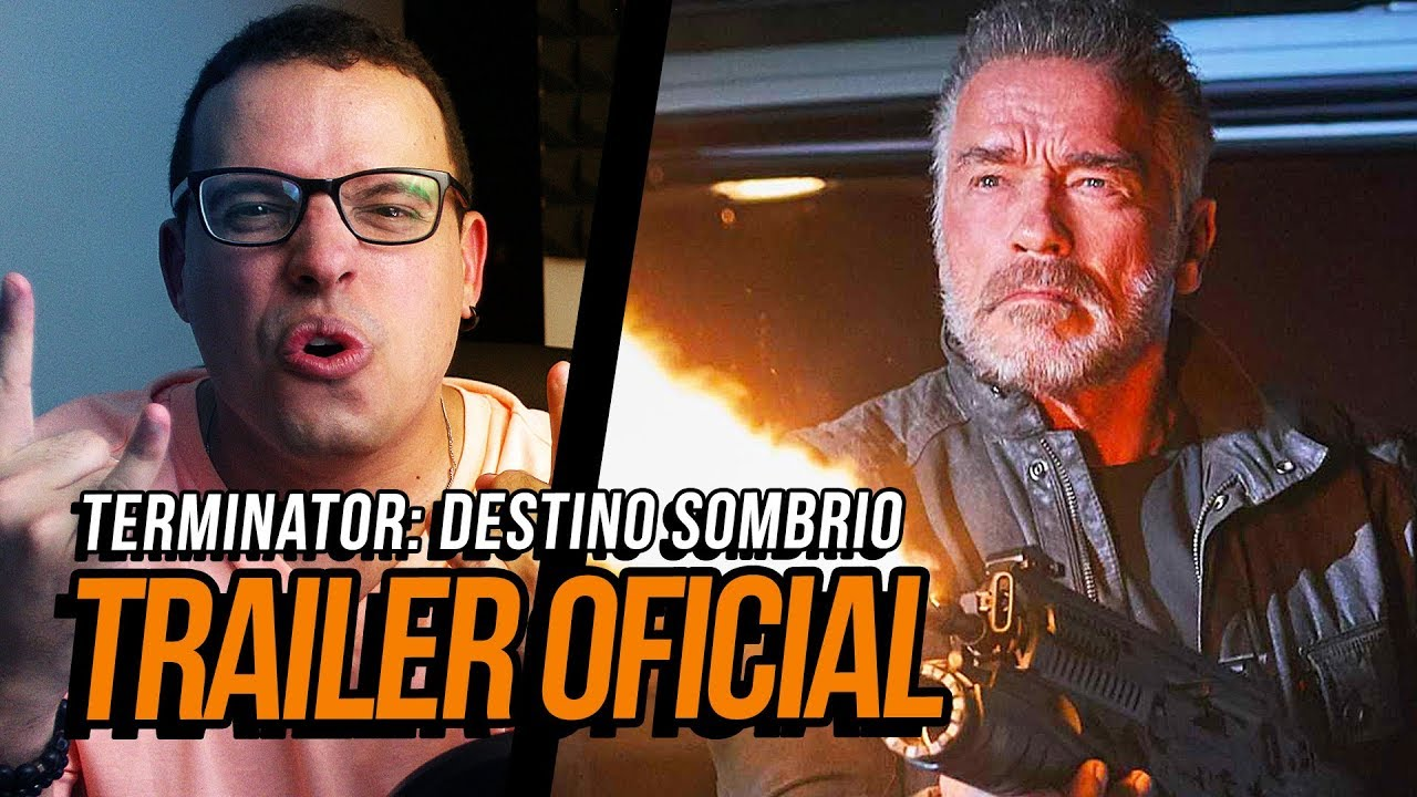 NAO DEVERIA, MAS TO NO HYPE! ????(O Exterminador do Futuro: Destino Sombrio, 2019 - Trailer Oficial)