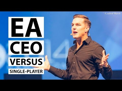 EA's CEO just said single player is bad for sales
