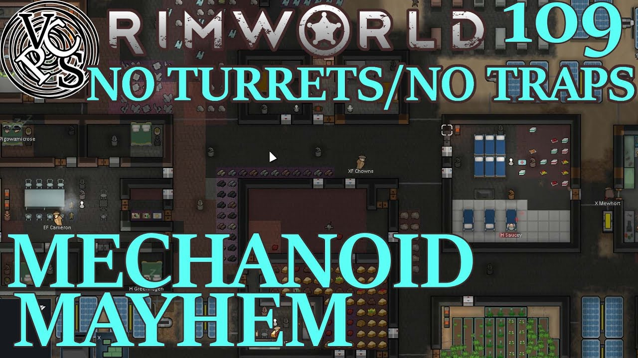 Mechanoid Mayhem : Rimworld Fort Ranchos EP109 - No Turrets