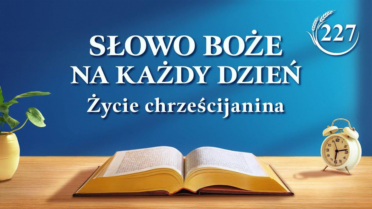 """Słowo Boże na każdy dzień   """"Słowa Boże dla całego wszechświata: Rozdział 28""""   Fragment 227"""