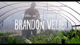 Follow an SC Chef: Chef Brandon Velie