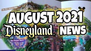 AUGUST 2021 Disneyland NEWS   Passes, Rides, Refurbishments, Tips, Speculation & More!