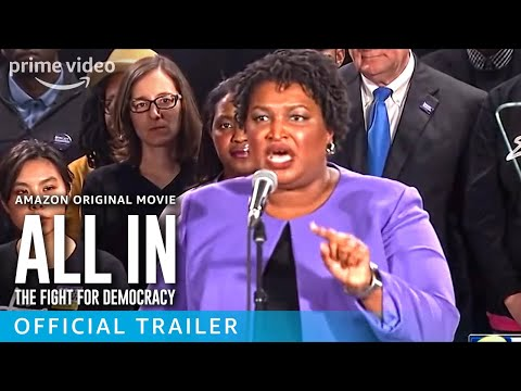 ALL IN: The Fight For Democracy - Official Trailer | Prime Video