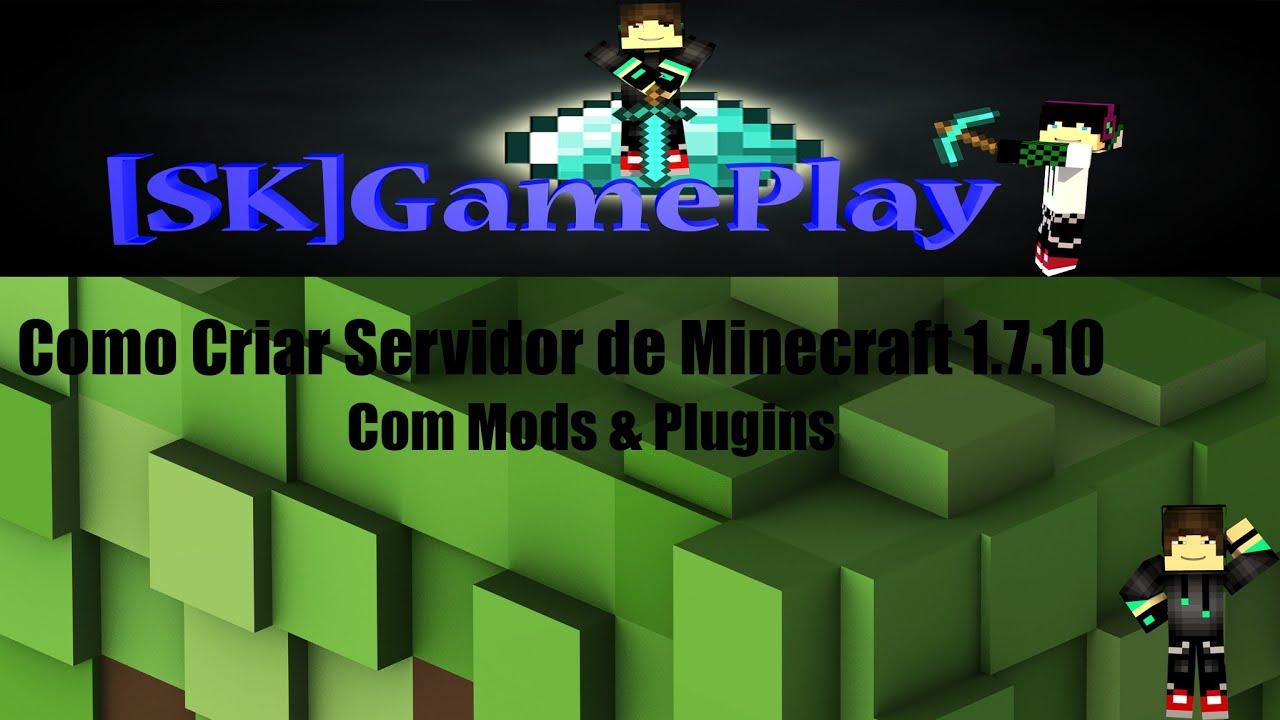 Como Criar um Servidor De Minecraft 1.7.10 Com mods e ...