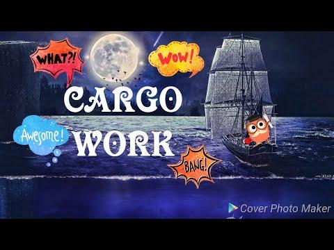 Cargo Work-Part 1,F2
