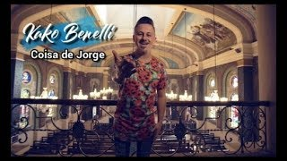 Kako Benelli :  É coisa de Jorge
