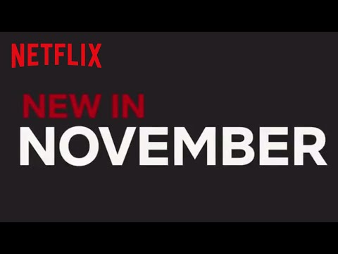 New to Netflix UK  November  Netflix