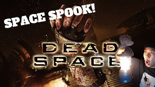 [SPOOKTOBER] SPACE SPOOK! - Dead Space (PC) Live Stream and More!