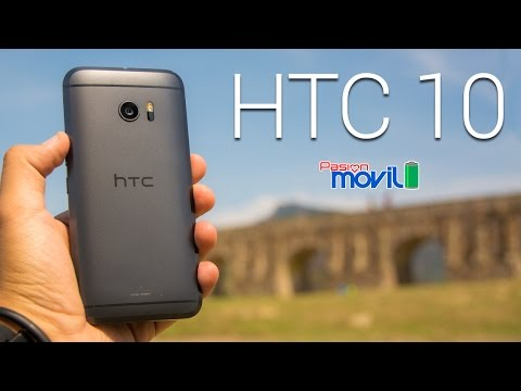 HTC 10 - Análisis en Español HD