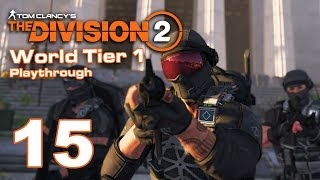 Imon Plays [The Division 2 (PC Survivalist Solo)] #15 Day 10 - World Tier 1 to Tier 2