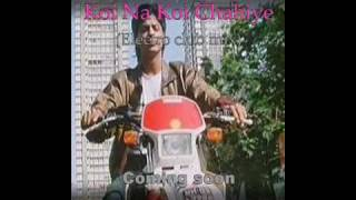 Koi Na Koi Chahiye deewana Electro club mix Dj money