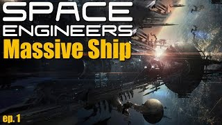 1 Million Sold! Massive Ship Part 1 - SPACE ENGINEERS -