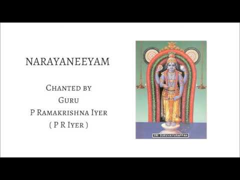 LEARN NARAYANEEYAM - Slow Chanting by Guru P R Iyer