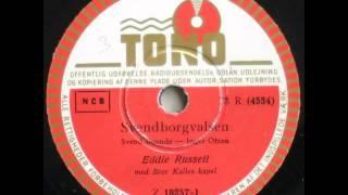 Svendborgvalsen - Bror Kalle; Eddie Russell 1952