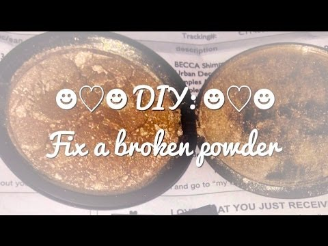 DIY: Fix a broken powder