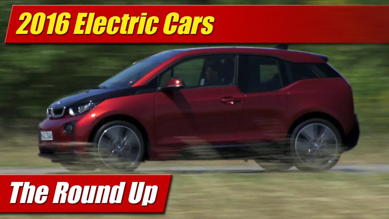 The Round Up Electric Cars Youtube