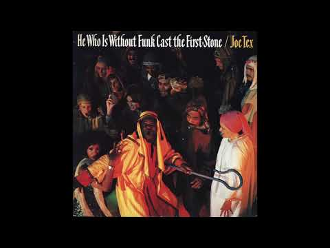 Joe Tex – He Who Is Without Funk Cast The First Stone 1978 (Full Album Vinyl)