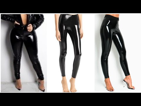 most stylish and elegant collection of leather and latex fitted leggings for women of 2020.