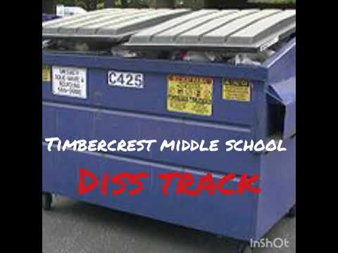 Timbercrest middle school diss track