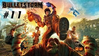 Прохождение Bulletstorm - Часть 11 (На русском / Без комментариев) 60 FPS