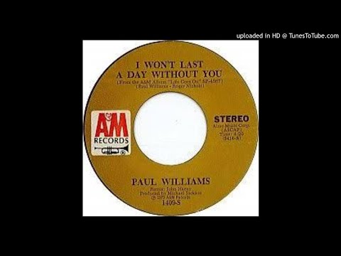 Paul Williams / I Won't Last A Day Without You [3 Versions] mp3