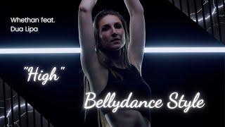 """Whethan & Dua Lipa """"High"""" - Bellydance Style by Farida Damayanti"""