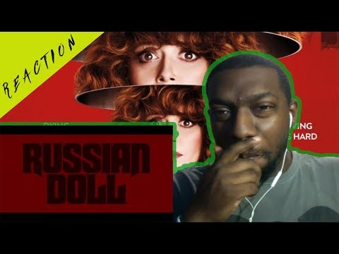 RUSSIAN DOLL - Official Trailer #2 - REACTION