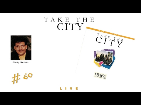 Rusty Nelson- Take The City (Full) (1992)