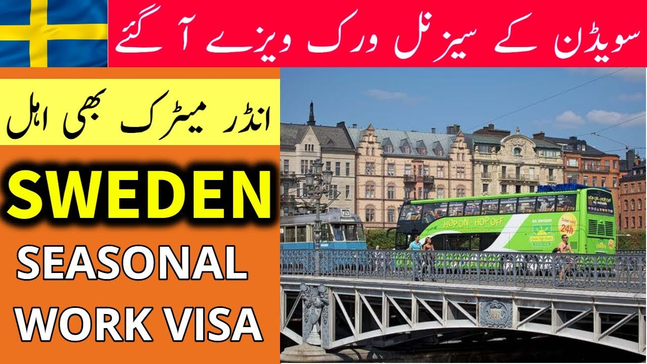 SWEDEN SEASONAL WORK VISA FOR PAKISTANI AND INDIANS