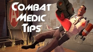 Points Of Medicine: Combat Medic Tips [Team Fortress 2]