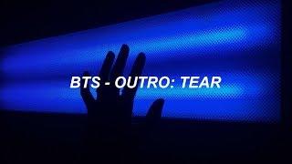 Download lagu BTS (방탄소년단) 'Outro: Tear' Easy Lyrics