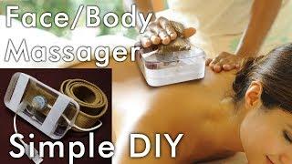 Face/Body Massager simple DIY