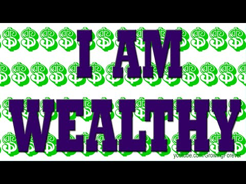 I AM WEALTHY - ★Powerful★ Affirmations For Wealth Success Prosperity Cash Abundance More Money #7