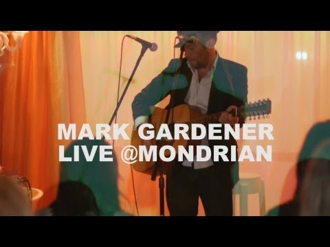 MARK GARDENER - Vapour Trail - LIVE at Mondrian Hotel