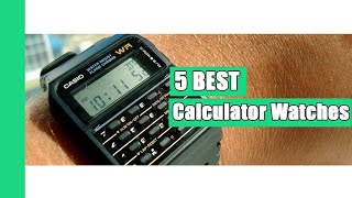 Calculator Watches: 5 Best Calculator Watches in 2021 (Buying Guide)