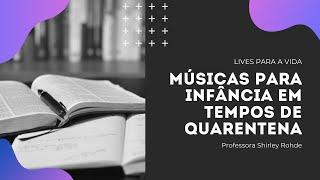 Live 09.04.2020 - Músicas para Infância em Tempos de Quarentena.