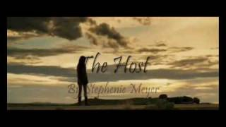 The Host Stephenie Meyer Official Fanmade Trailer