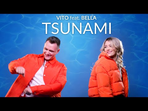 VITO feat. BELLA - TSUNAMI (Official Video)
