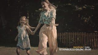 İstanbullu Gelin / Istanbul Bride Trailer - Episode 81 (Eng & Tur Subs)