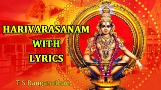 Harivarasanam With Lyrics | Swamiye Saranam Ayyappa | Sabarimala Temple | Most Famous